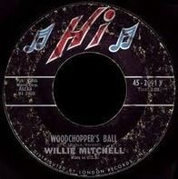 Willie Mitchell - Buster Browne / Woodchopper's Ball