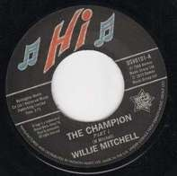 Willie Mitchell / Bill Black's Combo - The Champion Pt.1/Little Queenie