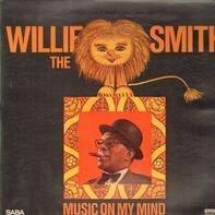 Willie Smith - Music On My Mind