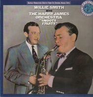 Willie Smith, Harry James Orchestra - Snooty Fruity