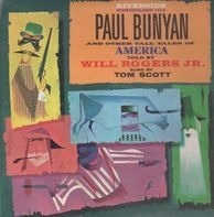 Will Rogers JR./Tom Scott - Paul Bunyan