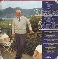 Willy Schneider - Der Volkssänger Willy Schneider