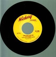 Wilma Lee & Stoney Cooper - Come Walk With Me / Is It Right