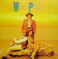 Wilson Phillips - Hold On / Over And Over