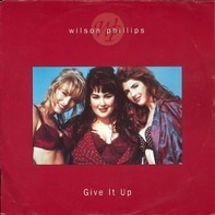 Wilson Phillips - Give It Up