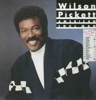 Wilson Pickett - American Soul Man