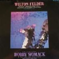 Wilton Felder - (No Matter How High I Get) I'll Still Be Looking Up To You