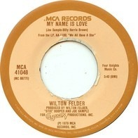Wilton Felder - My Name Is Love
