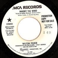 Wilton Felder - Inherit the Wind
