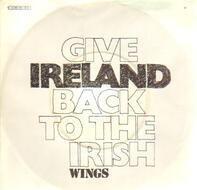 Wings - Give Ireland Back To The Irish