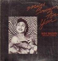 Wini Brown - Wini Brown with Milt Jackson - Miss Brown For You