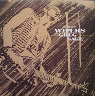 Wipers And Greg Sage - The Best Of Wipers and Greg Sage