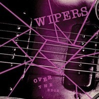 Wipers - Over the Edge