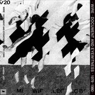 Wire - Document & Eyewitness