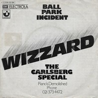 Wizzard - Ball Park Incident