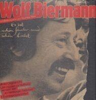 Wolf Biermann - Es Ist Schön Finster Und Schön Licht