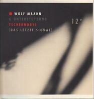 Wolf Maahn & Unterstützung - Tschernobyl (Das Letzte Signal)