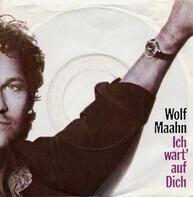 Wolf Maahn - Ich Wart' Auf Dich