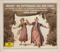 Wolfgang Amadeus Mozart / Erika Köth , Lotte Schädle , Fritz Wunderlich , Friedrich Lenz , Kurt Böh - Die Entführung aus dem Serail
