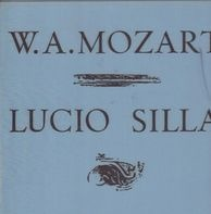 Wolfgang Amadeus Mozart - Lucio Silla