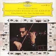 Wolfgang Amadeus Mozart - Violinkonzerte D-dur KV 218 Und A-dur KV 219