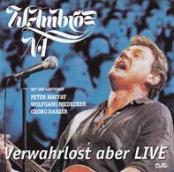 Wolfgang Ambros / Die No. 1 Vom Wienerwald - Verwahrlost Aber Live