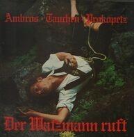 Wolfgang Ambros & Prokopetz - Der Watzman Ruft