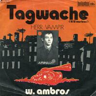 Wolfgang Ambros - Tagwache