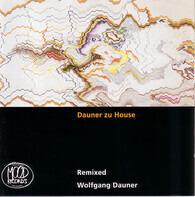 Wolfgang Dauner - Dauner Zu House - Remixed