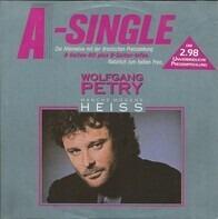 Wolfgang Petry - Manche Mogen's Heiss
