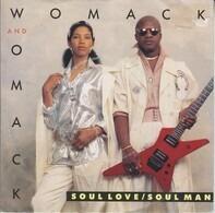 Womack & Womack - Soul Love/Soul Man