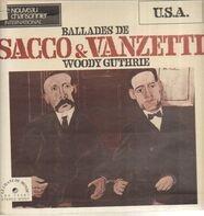Woody Guthrie - Ballads of Sacco & Vanzetti