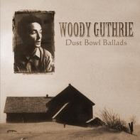 Woody Guthrie - Dust Bowl Ballads