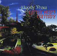 Woody Shaw - Little Red's Fantasy