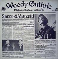 Woody Guthrie - 12 Balladen Über Sacco & Vanzetti