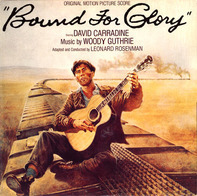Woody Guthrie , Leonard Rosenman , David Carradine - Bound for Glory