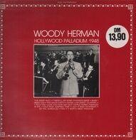 Woody Herman - Hollywood Palladium 1948