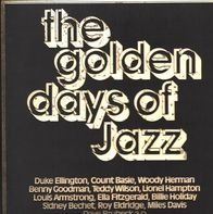 Woody Herman, Roy Eldridge, Duke Ellington,.. - The Golden Days Of Jazz