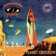 Wordsound I Powa - Live From The Planet Crooklyn