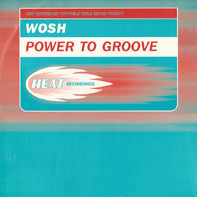 Wosh - Power to Groove