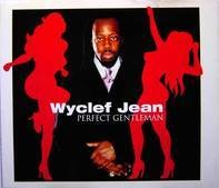 Wyclef Jean - Perfect Gentleman