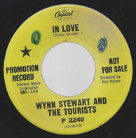 Wynn Stewart And The Tourists - In Love