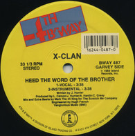X-Clan - Heed The Word Of The Brother / Raise The Flag