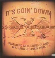 X-Ecutioners - It's goin' down