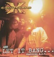 X-Ecutioners - Let It Bang...feat. M.O.P.