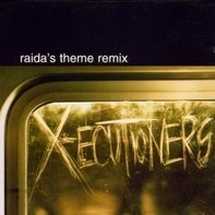 X-Ecutioners - Raida'S Theme