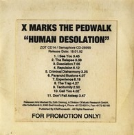 X Marks The Pedwalk - Human Desolation