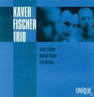 Xaver Fischer Trio - Xaver Fischer Trio