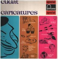 Xavier Cugat And His Orchestra - Cugat Caricatures