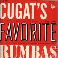 Xavier Cugat And His Orchestra - Cugat's Favorite Rhumbas
